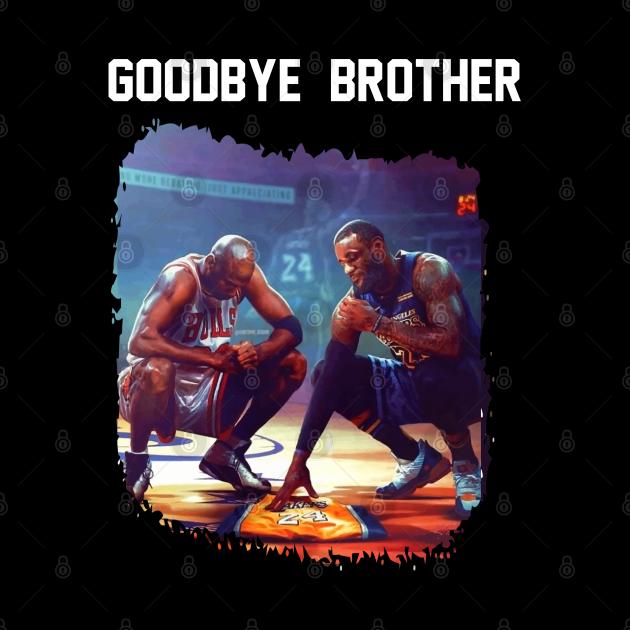 Goodbye Brother - James Jordan