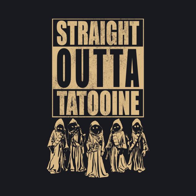 Straight Outta Tatooine