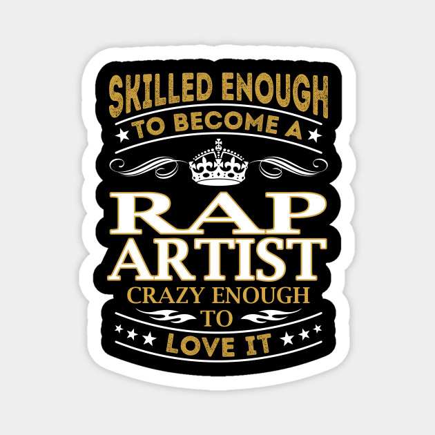 Rap Artist Skilled Enough