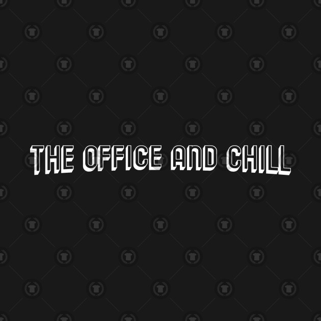The Office and Chill (Netflix parody)