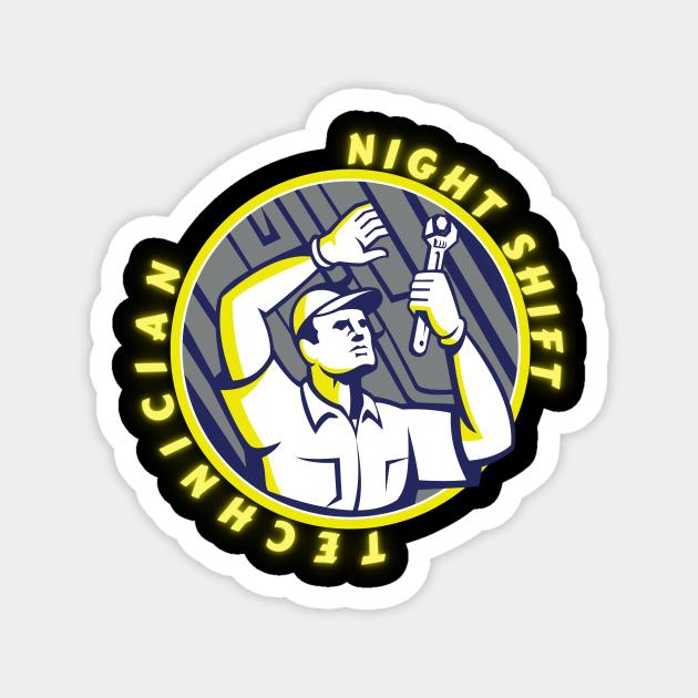 Night Shift Technician