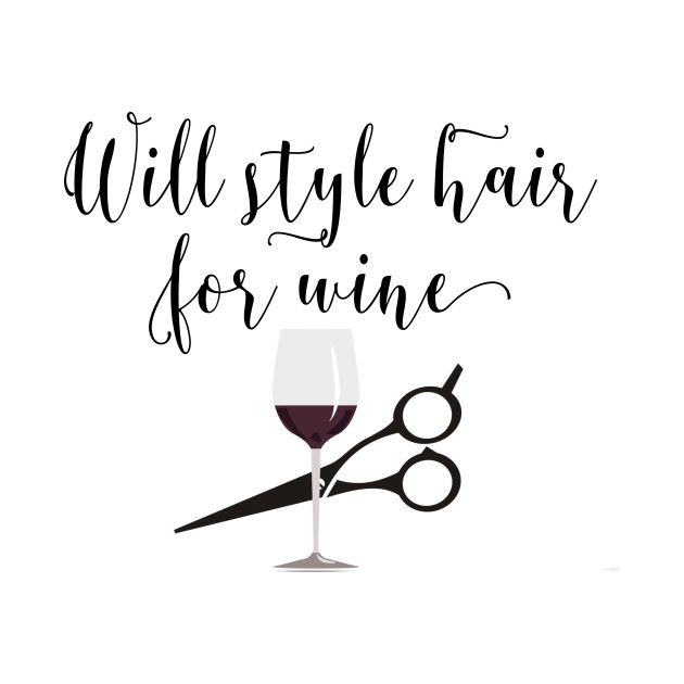Will Style Hair for Wine