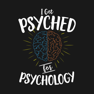 Gifts For Psychology Majors T-Shirts