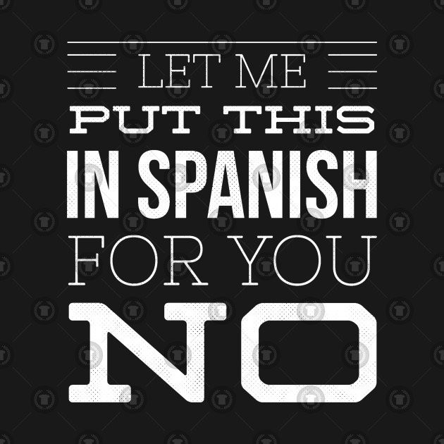 You Let Me In Spanish