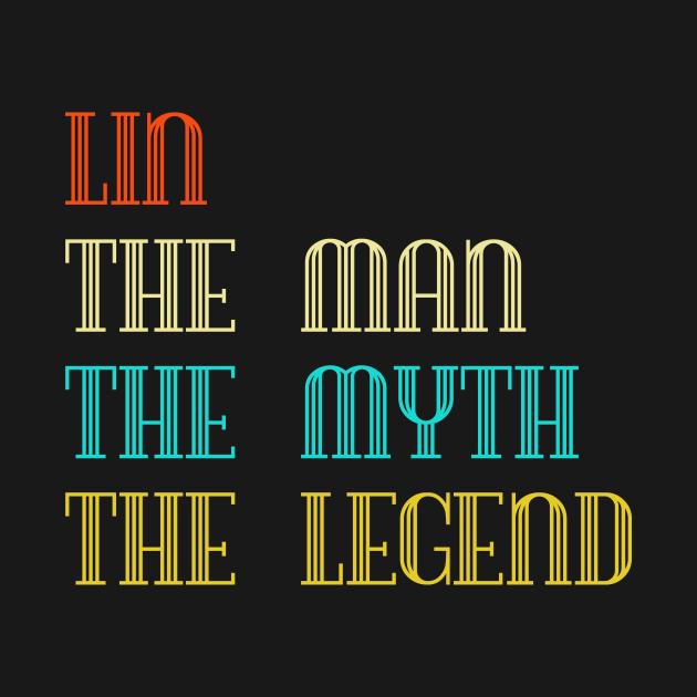 Lin The Man The Myth The Legend