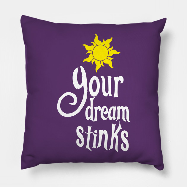 Your Dream Stinks