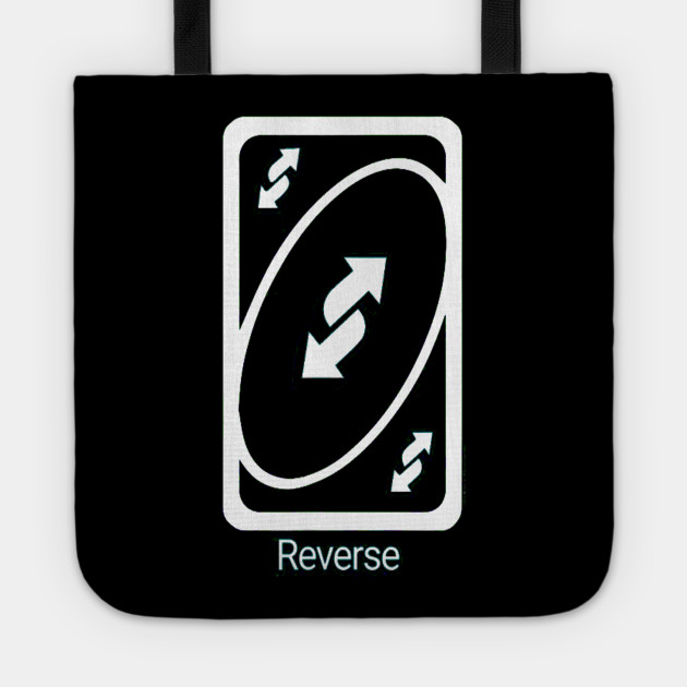 Uno Reverse Card Uno Reverse Card Sac Fourre Tout Teepublic Fr