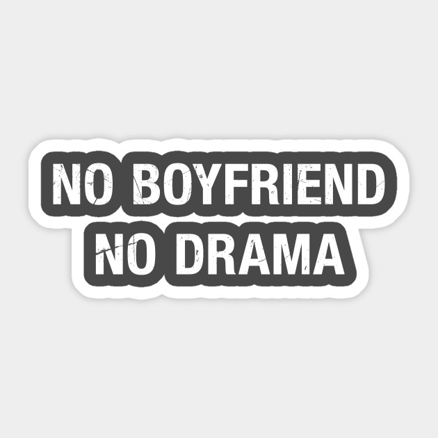 Image result for no boyfriend