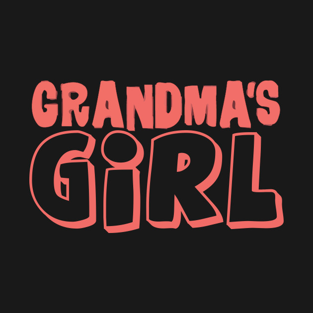 GRANDMAS GIRL T Shirt Gifts From Grandma Kids