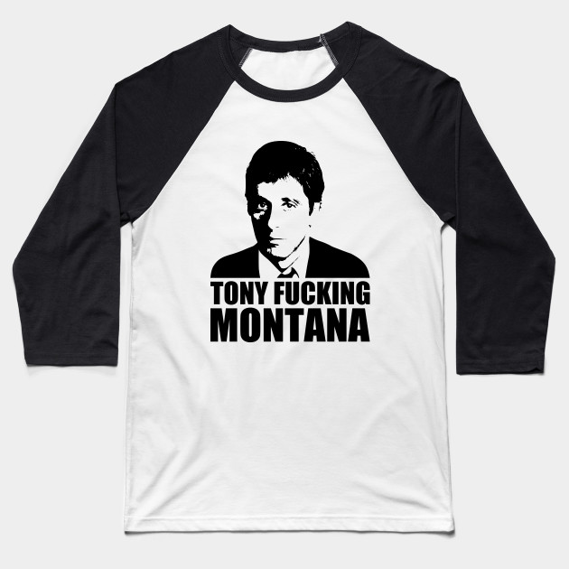 sale retailer 4584f 28e61 Tony fucking Montana