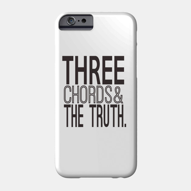 Three Chords And The Truth Musician Gifts Phone Case Teepublic