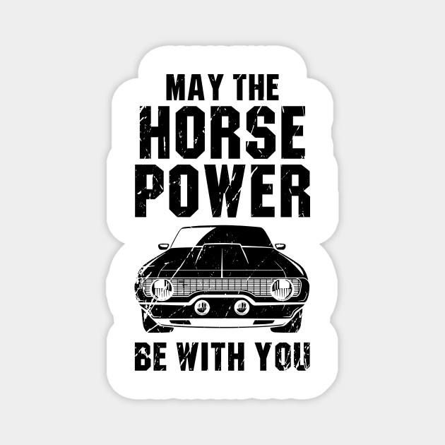 May the horse power be with you