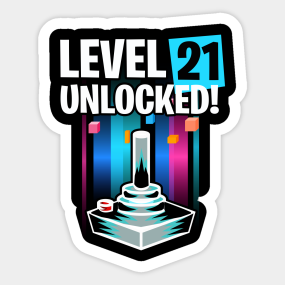 1891091b71 Main Tag 21st Birthday Gift Stickers. Description. Great Birthday Party gift  idea for any gamer. Level 21 Unlocked T-shirt ...