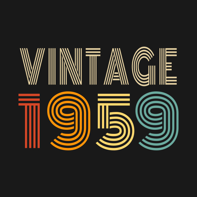 60 60th Birthday Gift For Men And Women Vintage 1959