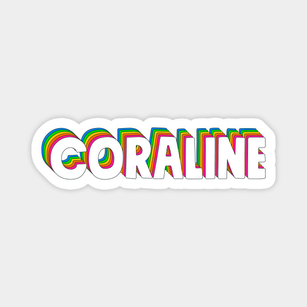 Hello My Name Is Coraline Rainbow Name Tag Coraline Magnet Teepublic