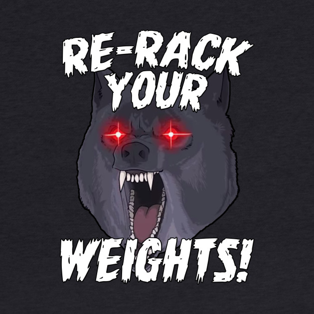 Funny Gym Wolf Re-Rack Weights Muscle Lift