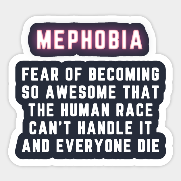 Mephobia Narcissistic Sticker Teepublic I saw this term being frequently used all over the social networking. teepublic