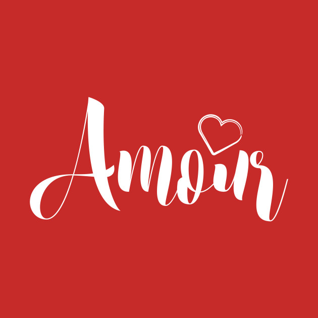 French Slogan Amour Love Heart