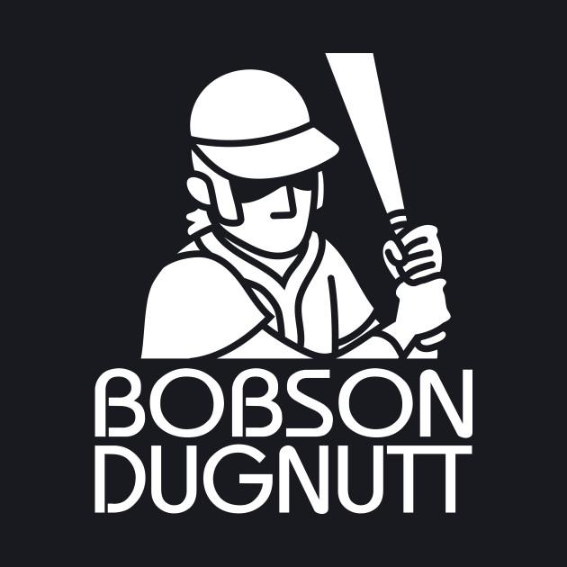Bobson Dugnutt Dark