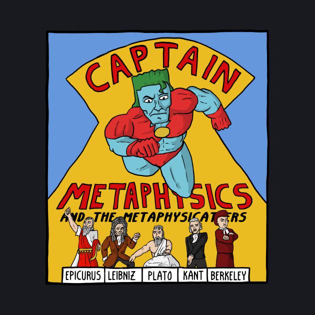 Captain Metaphysics