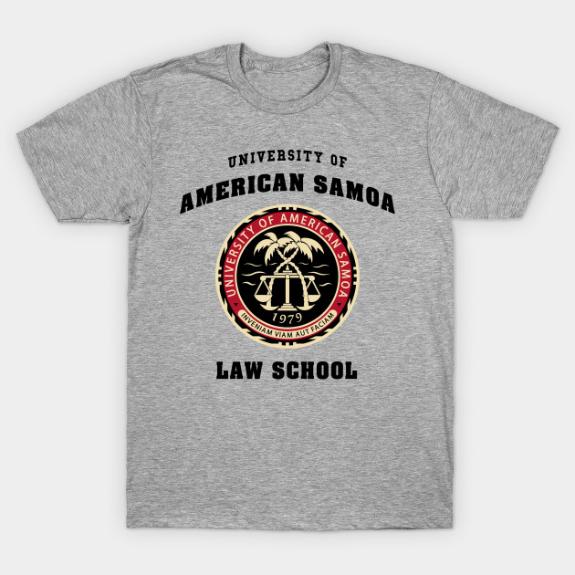 Bcs university of american samoa law school better for University t shirts with your name