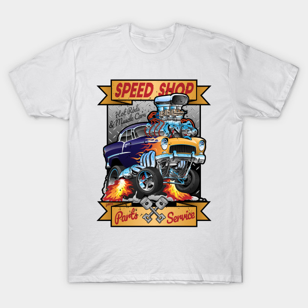 Hot Rod T Shirts >> Speed Shop Hot Rod Muscle Car Parts And Service Vintage Cartoon Illustration