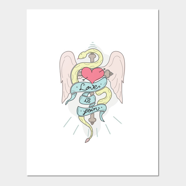 Love Is Pain Tattoo Design Posters And Art Prints Teepublic