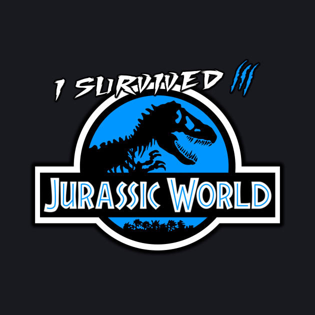 I survived Jurassic World