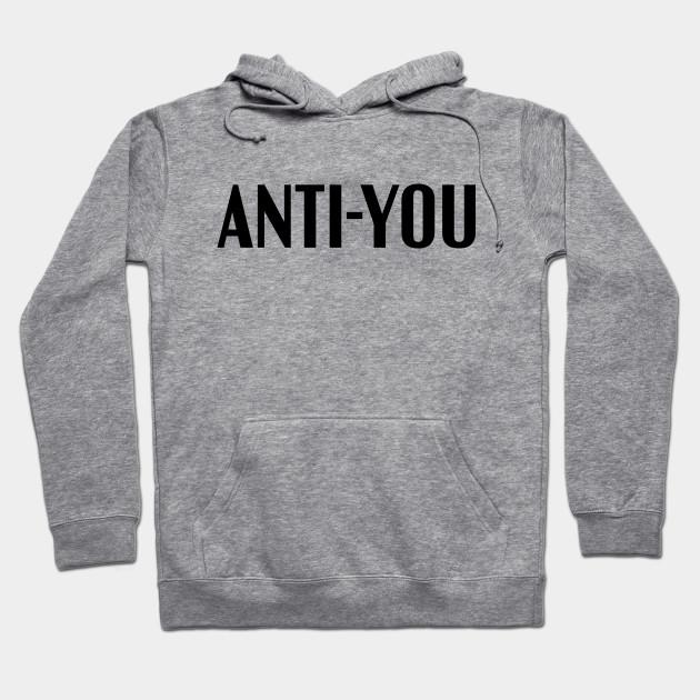 a5145cb85f97 Anti-You - Anti You - Hoodie