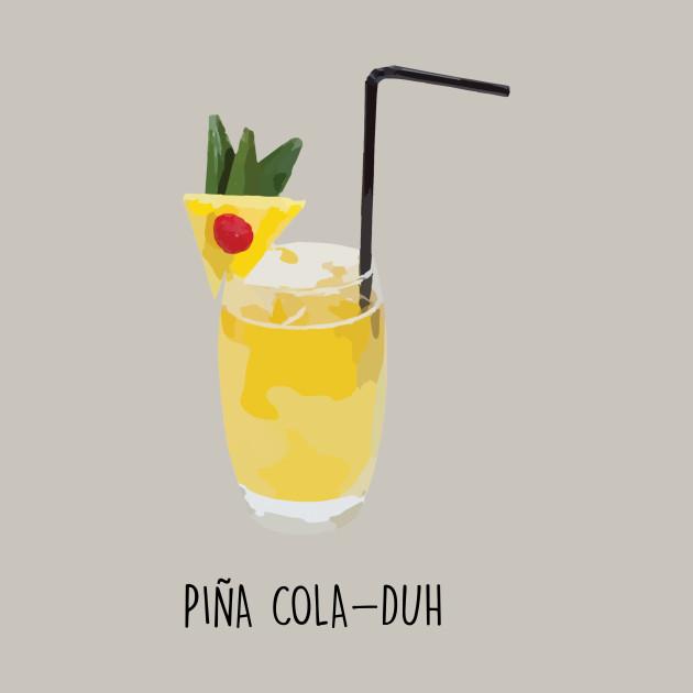 Piña Colada Pineapple Design - Pina Colada - T-Shirt | TeePublic on tee clamp, tee sign, tee bow,