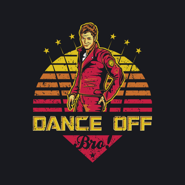 Dance Off Bro! (Distressed)