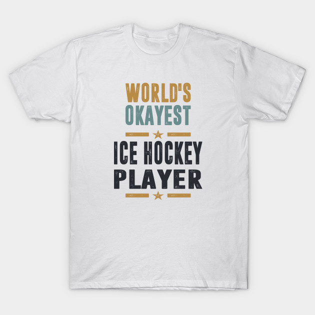 If you like Ice Hockey Player. This shirt is for you!