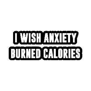 Funny Anxiety Quotes Stickers Teepublic