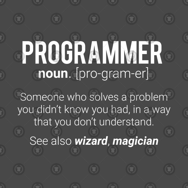 534fac3c ... Funny Programmer Meaning Design - Programmer Noun Defintion