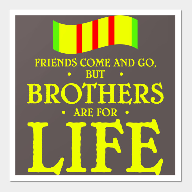 Friends Come And Go But Brothers Are For Life - Brother - Wall Art ...