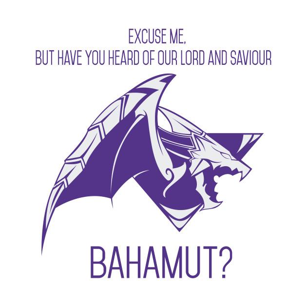 Our Saviour Bahamut