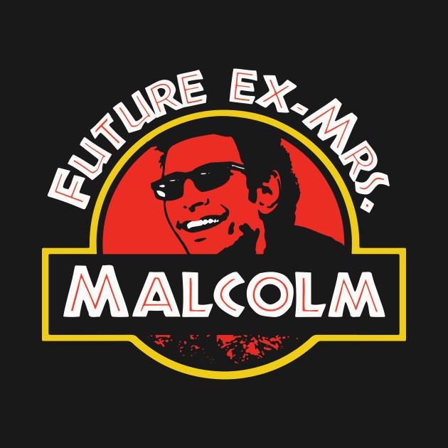 Future Ex Mrs Malcolm T-Shirt (Ian Malcolm)