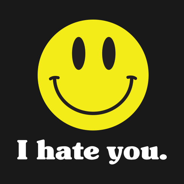 Smiley Emoji I Hate You - Smiley Emoji - Phone Case ...
