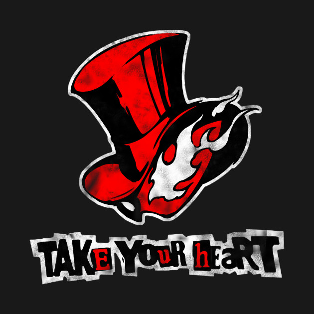 persona 5 , take your heart