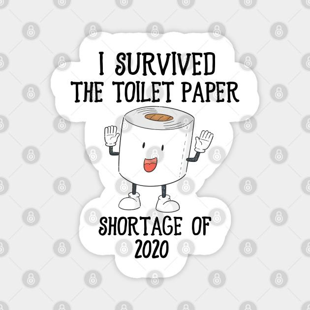 Vintage I Survived the Toilet Paper Shortage of 2020