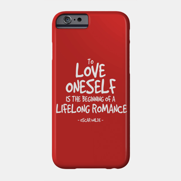 Love Yourself Quote - Oscar Wilde