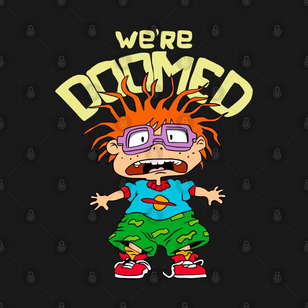 Were doomed