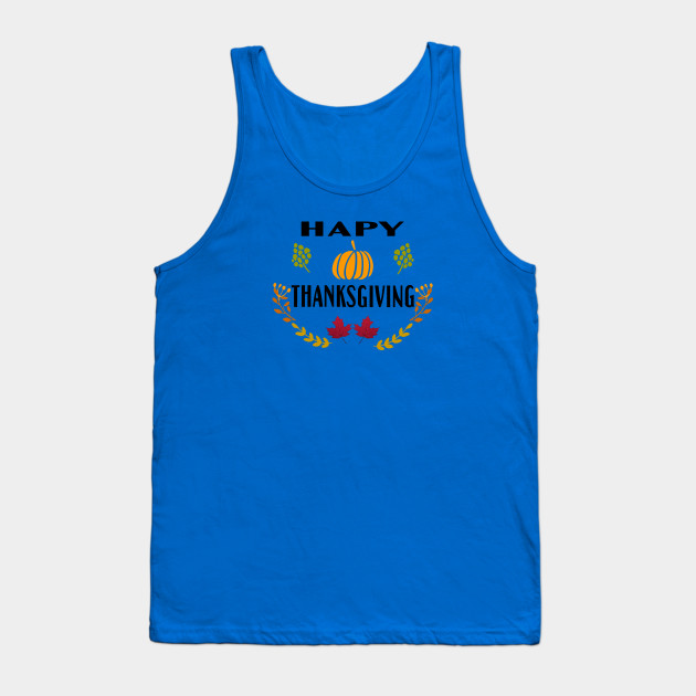 Happy Thanksgiving Tank Top