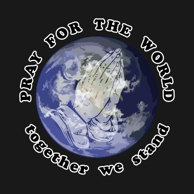 Turbo Pray For The World - Pray For The World - T-Shirt | TeePublic YE49