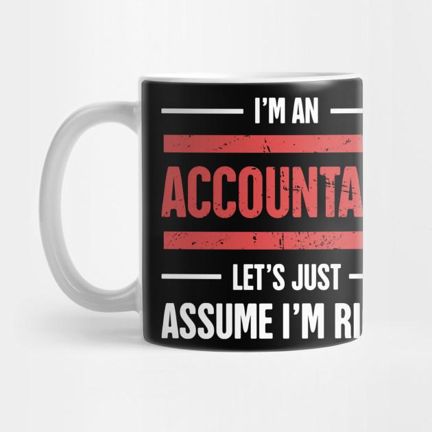 a7e86331 Funny Accounting Design - Gift For Accountants - Accountant - Mug ...