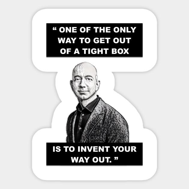 Amazon Jeff Bezos Quote Inspiration Sticker Teepublic