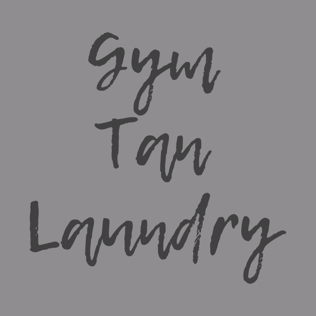 Gym Tan Laundry