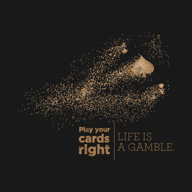 Casino shirt - play your cards right - gamble shirt