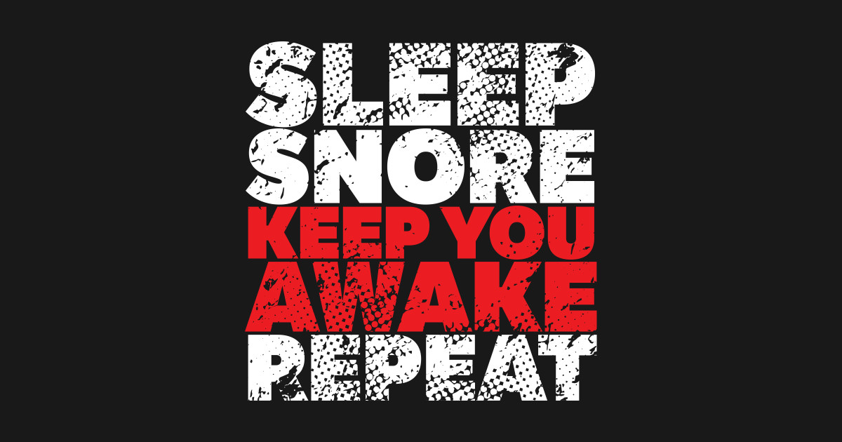 Snore Snore Pin Teepublic Au