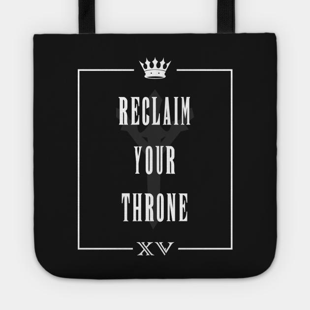Reclaim Your Throne